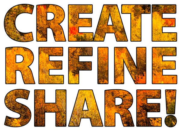 Create Refine Share!